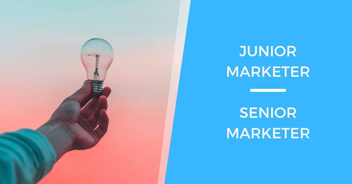 The Difference Between Junior Marketers and Senior Marketers
