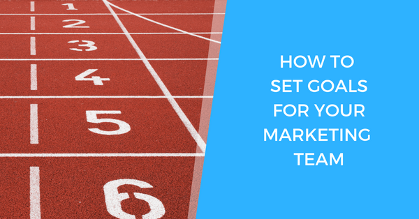 How To Set Successful Marketing Team Goals (3 Frameworks)